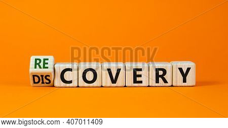 Recovery Or Discovery Symbol. Turned A Wooden Cube, Changed A Word 'discovery' To 'recovery'. Beauti