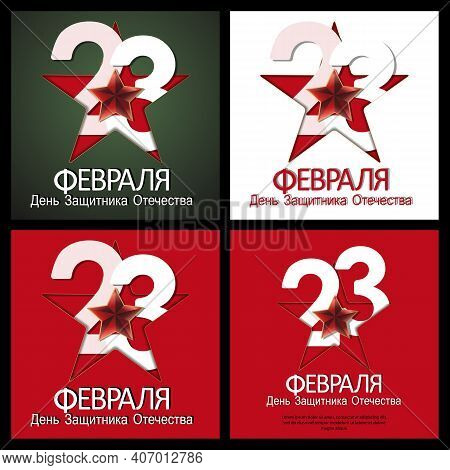 Set Of 23 February Card. Translation 23 February. The Day Of Defender Of The Fatherland.
