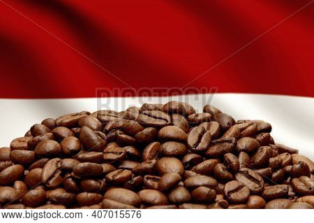 Roasted Coffee Beans On The Background Of The Indonesian Flag, Close-up, Selective Focus. Concept: B