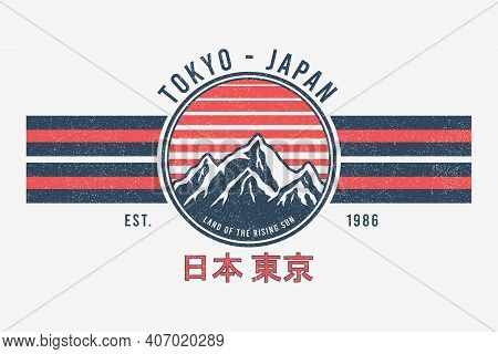 Tokyo, Japan T-shirt Design With Mountains And Sun. Tee Shirt Graphics Print With Stripes, Grunge An