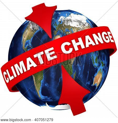 Global Climate Change. Red Arrows Point To The White Text Global Climate Change On The Red Tape On T