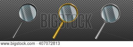 Magnifying Glasses, Loupes With Clear Lenses Isolated On Transparent Background. Vector Realistic Se