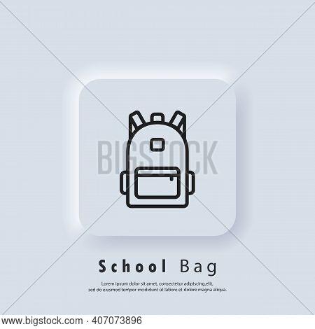 Backpack, Bag Line Icon. School Bag Icon. Back To School. Vector. Ui Icon. Neumorphic Ui Ux White Us