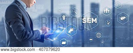 Sem Search Engine Marketing. Digital Marketing, Online Advertising.