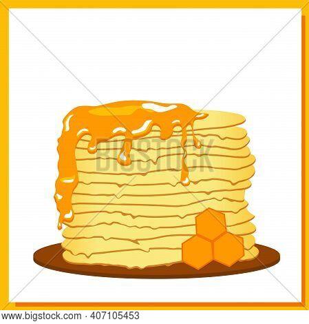 Pancakes. Honey. Pancake Week. Spring Festival Meeting. Isolated On White Background. Vector Illustr