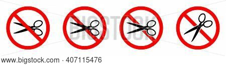 Stop Or Ban Red Round Sign With Scissors Icon. Vector Illustration. Forbidden Signs Set. Scissors Is