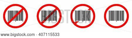 Barcode Ban Icon. Barcode Is Prohibited. Stop Or Ban Red Round Sign With Barcode Icon. Vector Illust