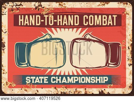 Boxing Fight Combat Championship Metal Rusty Plate, Mma Kickboxing Or Muay Thai Vector Retro Poster.