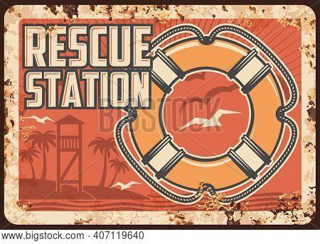 Lifeguard Or Rescue Station Metal Rusty Plate, Ocean Beach Safety Patrol, Vector Retro Poster. Sea O