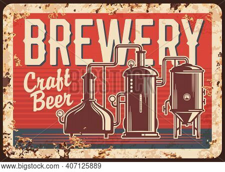Craft Beer Brewery Rusty Metal Vector Plate. Copper Brew Kettles With Pipes, Pressure Gauges And Typ