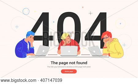 The Page Not Found 404 Error. Flat Vector Illustration Of Upset Teenagers Sitting With Laptops Borin