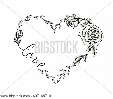 Vintage Floral Heart Frame, Hand Drawn Black Heart Design With Roses Isolated On White, Black Floral