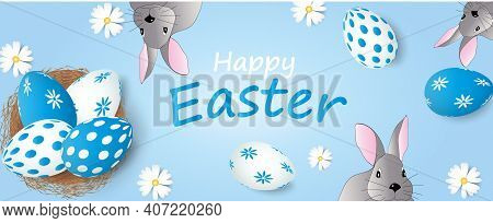 Easter Poster And Banner Template With Easter Bunny And Nest With Easter Eggs On Blue Background. Ve