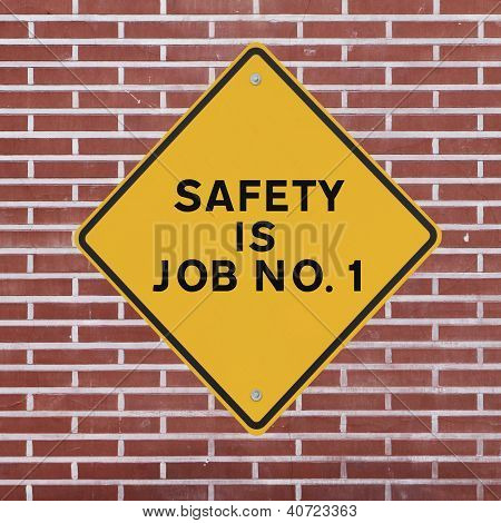 Safety is Job No. 1