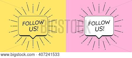 Follow Us Banner. Notification Template With Text Follow Us Inside Bubble Frame And Sunburst Decorat