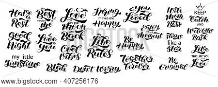Set Of Lovely Romantic Quotes Brush  Lettering. Vector Stock Illustration For Card Or Poster