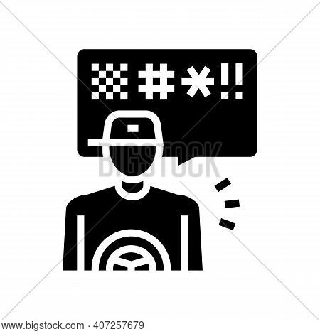 Driver Swearing Glyph Icon Vector. Driver Swearing Sign. Isolated Contour Symbol Black Illustration