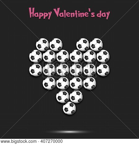 Happy Valentines Day. Heart Made Of Soccer Balls