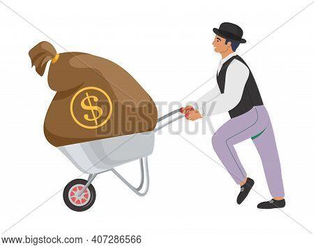 Businessman Pushing Wheelbarrow With Money Bag, Flat Vector Illustration. A Man Of Fortune, Rich Ban