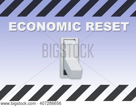 3d Illustration Of Economic Reset Title Above An Electric Switch On Blue Gradient