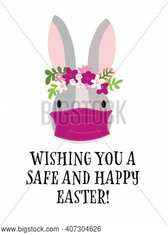 Covid Easter Rabbit Greeting Card Template Vector. Happy Easter 2021 Stay Home And Safe. Coronavirus