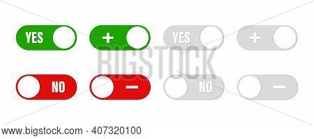 Yes , No Switch Buttons . Set Of Buttons With Consept Choice, Yes Or No , Plus Or Minus.vector Illus