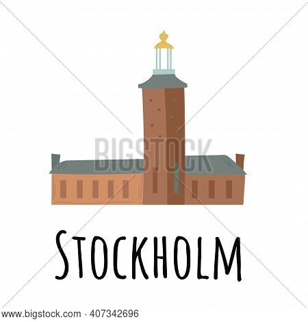 City Hall Castle In The Old Town Gamla Stan In Stockholm, Sweden. Hand Drawn Vector Illustration.