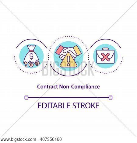Contract Non-compliance Concept Icon. Violating Obligations Fulfillment Idea Thin Line Illustration.