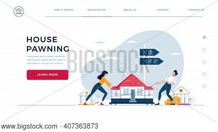 House Pawning Web Homepage Template. Co-borrowers Drag Home To The Bank For Mortgage Refinancing Wit