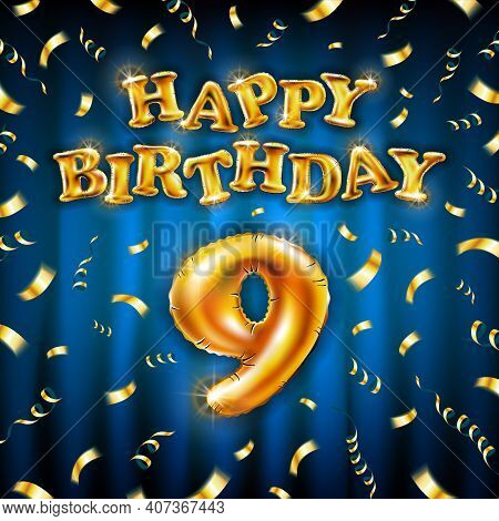 9 Happy Birthday Message Made Of Golden Inflatable Balloon Nine Letters Isolated On Blue Background