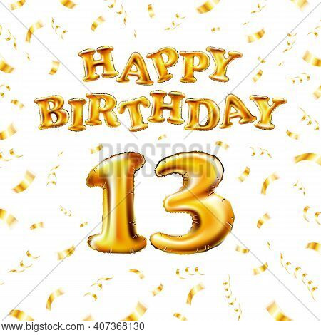 13 Happy Birthday Message Made Of Golden Inflatable Balloon Thirteen Letters Isolated On White Backg