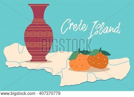 Crete Island Travel Map Vector Illustration. Traditional Symbols Of Greece. Clay Vase And Mandarin.