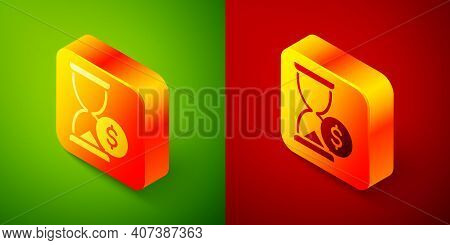 Isometric Hourglass With Dollar Icon Isolated On Green And Red Background. Money Time. Sandglass And
