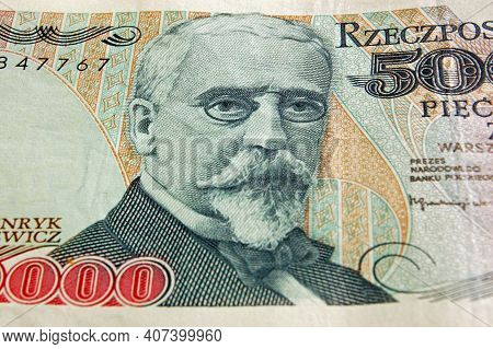 A Banknote From Poland Showing The Nobel Prize Winning Novelist And Journalist Henryk Sienkiewicz.