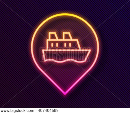 Glowing Neon Line Location With Cruise Ship Icon Isolated On Black Background. Travel Tourism Nautic