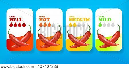 Hot Red Chili Pepper Banners Or Stickers Set With Flame And Rating Of . Vector Food Level Icon Colle
