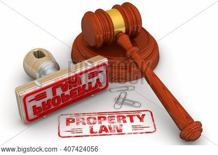 Property Law. The Stamp And An Imprint. Wooden Stamp And Red Imprint Property Law With Judge's Hamme