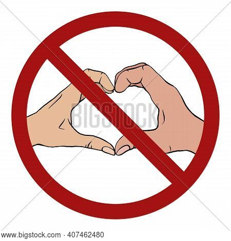 Hands Of A Couple Of People Forming A Heart In A Sign Of Prohibition. Forgiven Falling In Love. Love