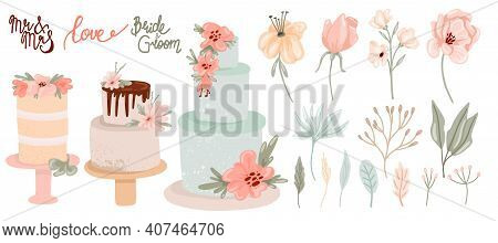 Wedding Decor Collection. Hand Drawn Festive Cakes, Leaves Flowers And Lettering In Pastel Colors, C