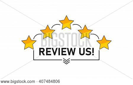 Review Us. User Rating Concept. Review And Rate Us Stars. Business Concept. Vector Stock Illustratio