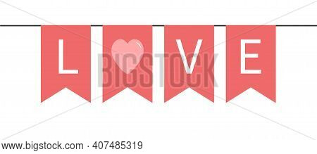 Bunting Flag Garland. Happy Valentines Day. Pink Word Love. Party Decoration Romantic Element. Hangi