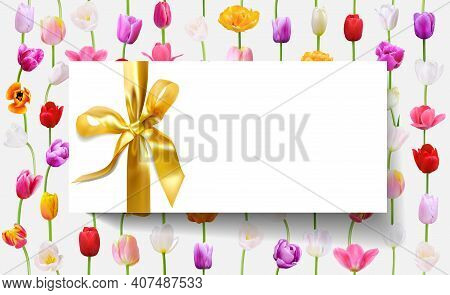 Blank White Gift Card With Gold Ribbon On Floral Background (tulip Flowers In Vertical Lines). Holid