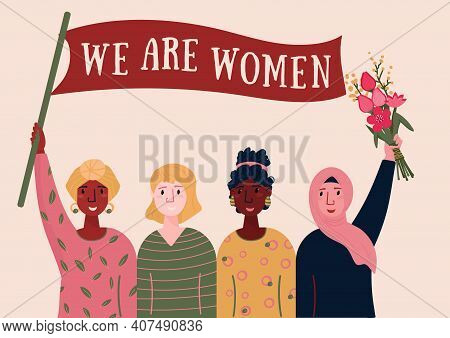 International Women Day Card For 8 March. We Are Women Text For Feminist Poster. International Siste