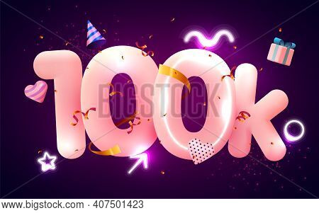 100k Or 10000 Followers Thank You Pink Heart, Golden Confetti And Neon Signs. Social Network Friends