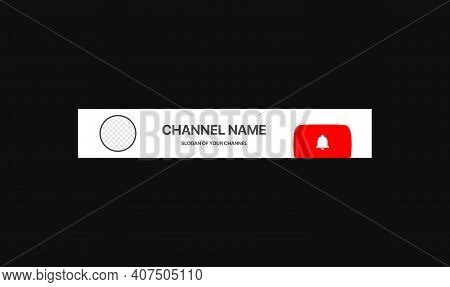 Channel Name Lower Third. Broadcast Banner For Video On Black Background. Placeholder For Channel Lo