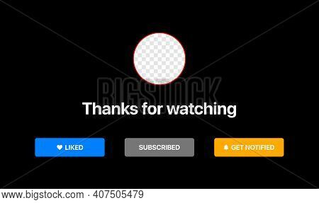 Video Service Packshot Template. Put Profile Logo Under Background. Like, Subscribe, Get Notified Bu