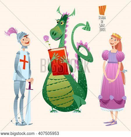 Princess, Knight And Dragon. Diada De Sant Jordi (the Saint George's Day). Traditional Festival In C