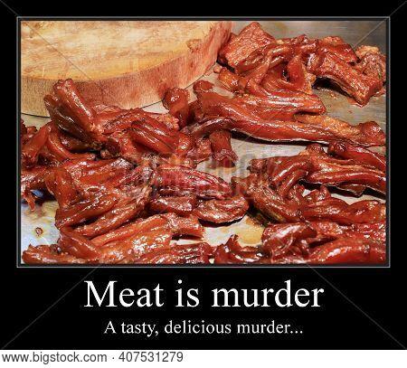 Meat Lovers Diet Funny Meme For Social Media Sharing. Bbq Joke. Demotivational Poster.