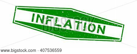 Grunge Green Inflation Word Hexagon Rubber Seal Stamp On White Background