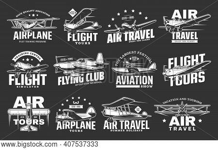 Airplane Flight Tours, Air Plane Travel And Aviation School, Vector Icons. Retro Airplane Tourist Fl